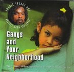 9780823923472: Gangs and Your Neighborhood (Tookie Speaks Out Against Gang Violence)