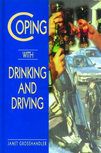 Coping with Drinking and Driving: Grosshandler-Smith, Janet