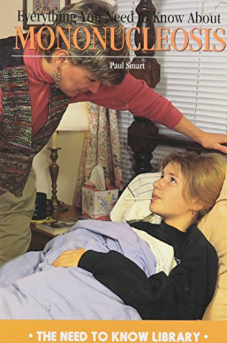 9780823925506: Everything You Need to Know about Mononucleosis (Need to Know Library)