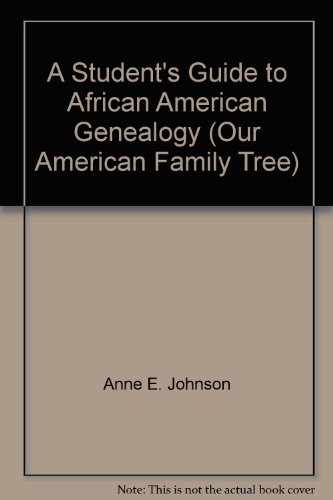 9780823925872: A Student's Guide to African American Genealogy (Our American Family Tree)