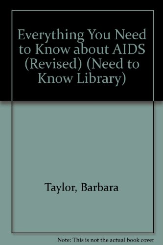 9780823928330: Everything You Need to Know about AIDS (Revised) (Need to Know Library)
