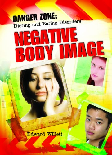 9780823928651: Understanding Negative Body Image (Teen Eating Disorder Prevention Book)