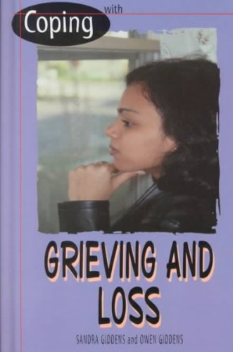 Coping With Grieving and Loss (0823928942) by Giddens, Sandra; Giddens, Owen