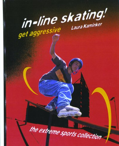 9780823930128: In-line Skating! Get Aggressive