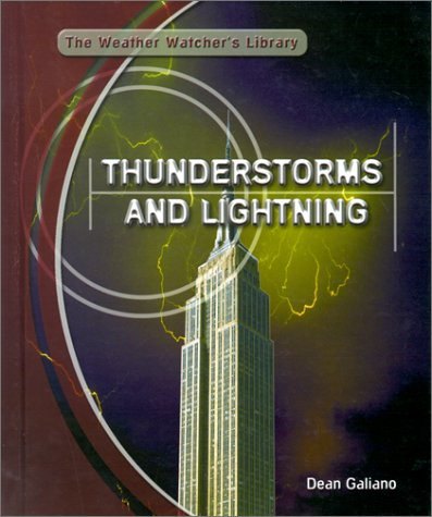 9780823930937: Thunderstorms and Lightning (Weather Watchers' Library)