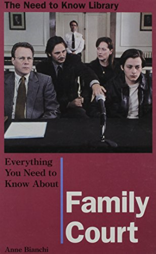 Everything You Need to Know About Family Court: Bianchi, Anne
