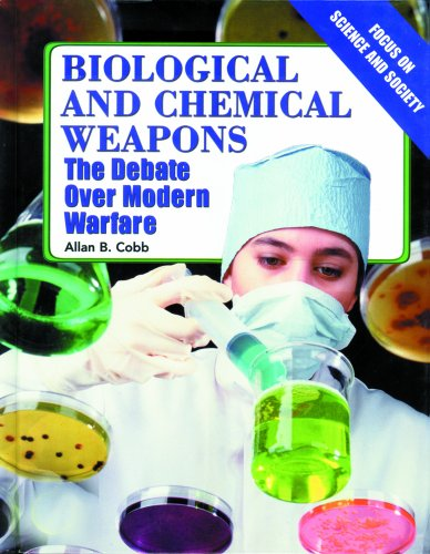 Biological and Chemical Weapons: The Debate over: Cobb, Allan B.