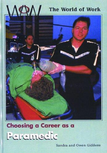9780823932443: Choosing a Career As a Paramedic (World of Work)