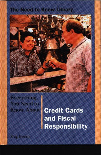 9780823933273: Everything You Need to Know About Credit Cards and Fiscal Responsibilty (Need to Know Library)
