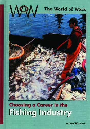 9780823933303: Choosing a Career in the Fishing Industry (World of Work)