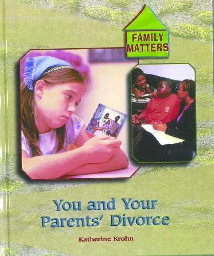 You And Your Parents' Divorce (Family Matters) (9780823933549) by Katherine E Krohn; K Krohn