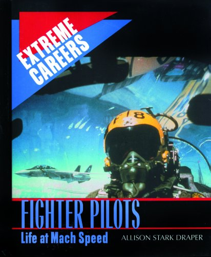 9780823933662: Fighter Pilots: Life at Mach Speed (Extreme Careers)