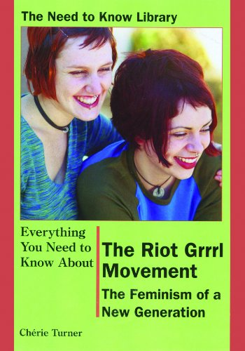 9780823934003: The Riot Grrrl Movement: The Feminism of a New Generation (Need to Know Library)