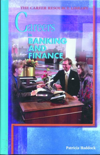 Careers in Banking and Finance (Career Resource Library): Patricia Haddock