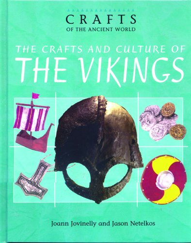 9780823935147: The Crafts and Culture of the Vikings (Crafts of the Ancient World)