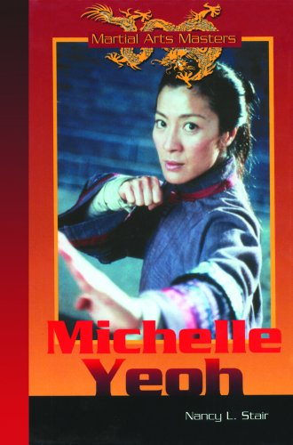 Michelle Yeoh (Martial Arts Masters): Stair, Nancy L.