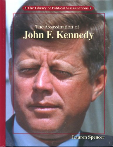 9780823935413: The Assassination of John F. Kennedy (Library of Political Assassinations)