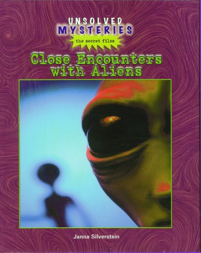 Close Encounters with Aliens (Library Binding): Janna Silverstein
