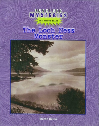 Loch Ness Monster (Unsolved Mysteries (Rosen)): Delrio, Martin, Delria, M.