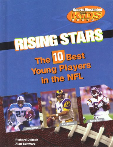 Rising Stars: The 10 Best Young Players in the NHL (Library of American Lives and Times Set 3): ...