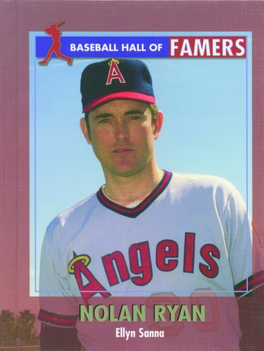 Nolan Ryan (Baseball Hall of Famers): Sanna, Ellyn