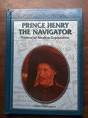 9780823936212: Prince Henry the Navigator: Pioneer of Modern Exploration (Library of Explorers and Exploration)
