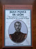 9780823936274: Juan Ponce De Leon: The Exploration of Florida and the Search for the Fountain of Youth (Library of Explorers and Exploration)
