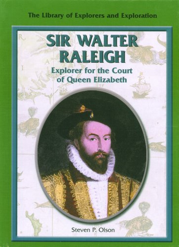 9780823936311: Sir Walter Raleigh: Explorer for the Court of Queen Elizabeth (Library of Explorers and Exploration)