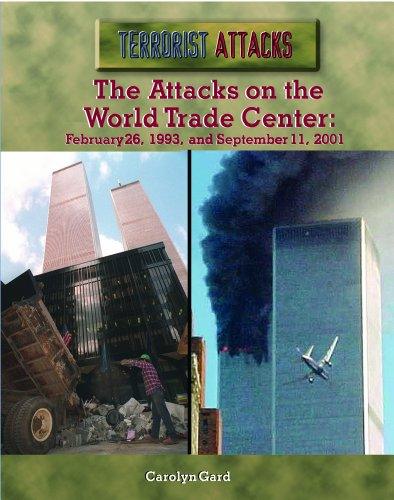 9780823936571: The Attacks on the World Trade Center: February 26, 1993, and September 11, 2001 (Terrorist Attacks)