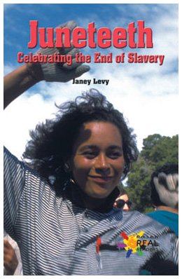 9780823937110: Juneteenth: Celebrating the End of Slavery (Reading Room Collection: Set 1 American History & Culture)