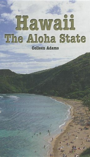 Hawaii: The Aloha State (Library Binding): Colleen Adams