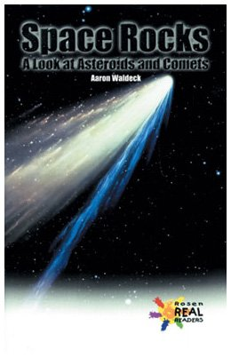 9780823937370: Space Rocks: A Look at Asteroids and Comets (The Rosen Publishing Group's Reading Room Collection)