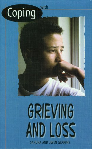 Coping With Grieving and Loss: Giddens, Sandra, Giddens, Owen