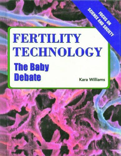 Fertility Technology : The Baby Debate: Kara Williams