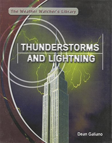 9780823937721: Thunderstorms and Lightning (Weather Watcher's Library)