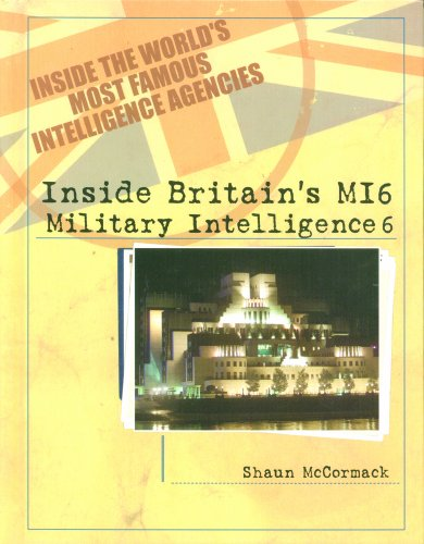9780823938124: Inside Britain's Mi6: Military Intelligence 6 (Inside the World's Most Famous Intelligence Agencies,)