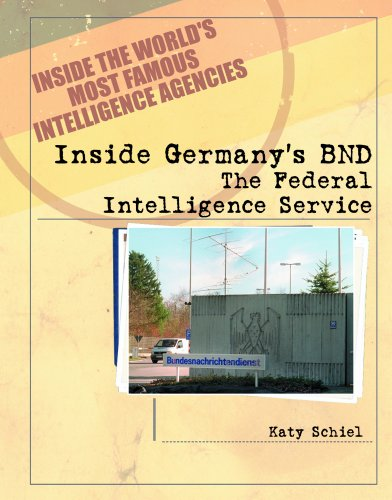 9780823938131: Inside Germany's Bnd: The Federal Intelligence Service (Inside the World's Most Famous Intelligence Agencies)