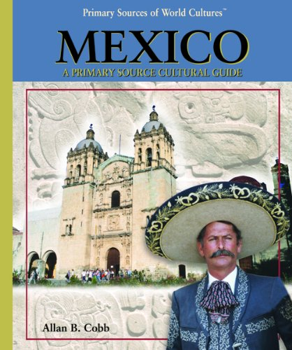 9780823938407: Mexico (Primary Sources of World Cultures (Hardcover))