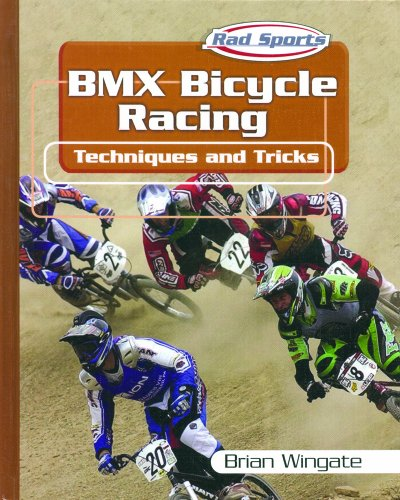 9780823938438: BMX Bicycle Racing Techniques and Tricks (Rad Sports Techniques and Tricks)