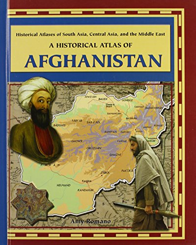 9780823938636: A Historical Atlas of Afghanistan (Historical Atlases of South Asia, Central Asia and the Middle East)