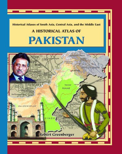 9780823938667: A Historical Atlas of Pakistan (Historical Atlases of South Asia, Central Asia and the Middle East) (Historical Atlases of South Asia, Central Asia and the Middle East Series)