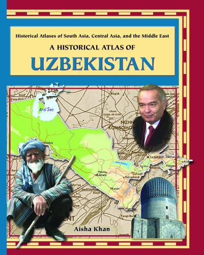 A Historical Atlas of Uzbekistan (Historical Atlases: Khan, Aisha