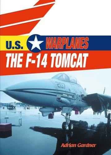 9780823938704: The F-14 Tomcat (U.S. Warplanes)