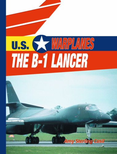 9780823938711: The B-1 Lancer (U.S. Warplanes)