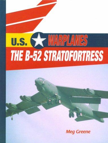 9780823938728: The B-52 Stratofortress (U.S. Warplanes)