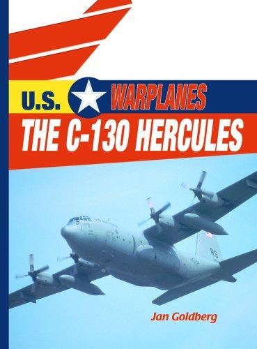 9780823938735: The C-130 Hercules (U.S. Warplanes)