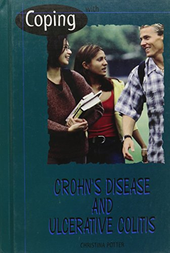 Coping with Crohn's Disease and Ulcerative Colitis: Potter, Christina
