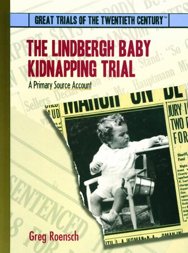 9780823939718: The Lindbergh Baby Kidnapping Trial: A Primary Source Account (Great Trials of the 20th Century)