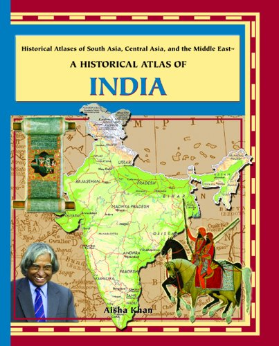 9780823939770: A Historical Atlas of India (Historical Atlases of Asia, Central Asia, and the Middle East)