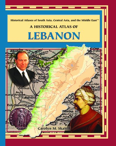 9780823939824: A Historical Atlas of Lebanon (Historical Atlases of South Asia, Central Asia and the Middle East)
